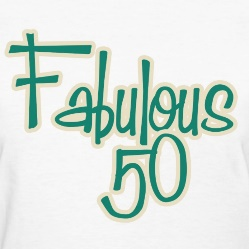 Fabulous at 50! – Part 2