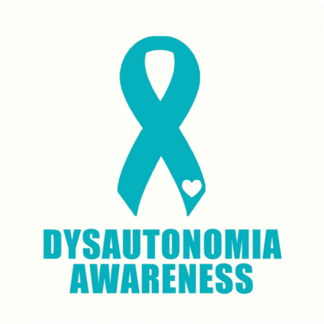 This month is Dysautonomia Awareness Month