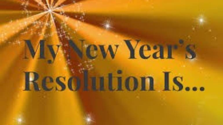 My New Year's Resolution is…?